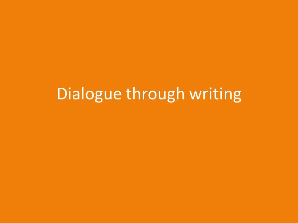 Dialogue through writing