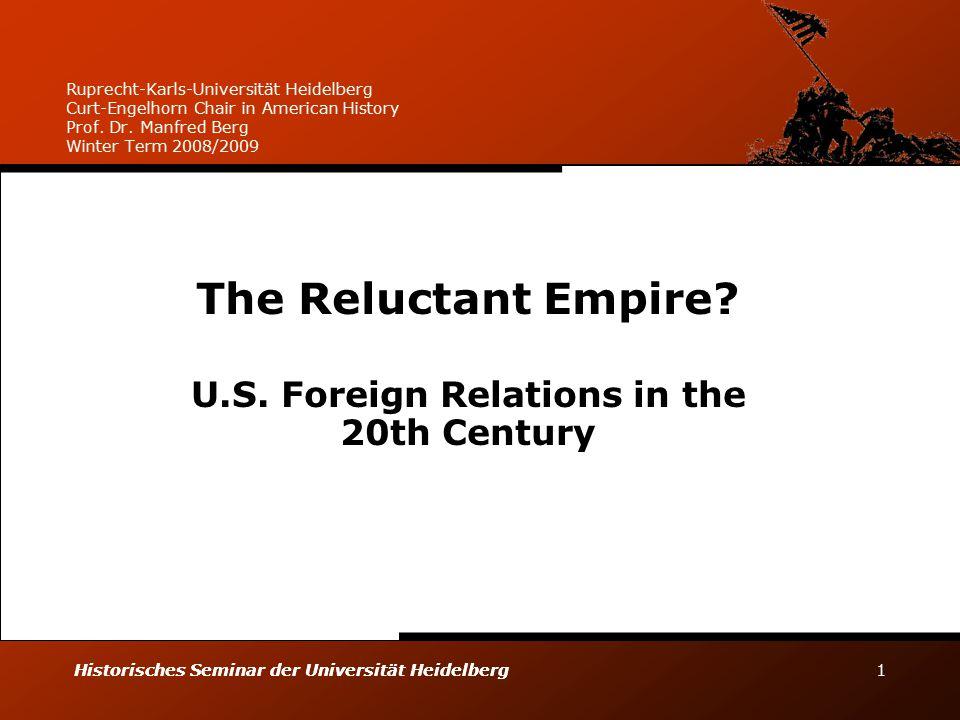 Historisches Seminar der Universität Heidelberg Historisches Seminar der Universität Heidelberg 1 Ruprecht-Karls-Universität Heidelberg Curt-Engelhorn Chair in American History Prof.