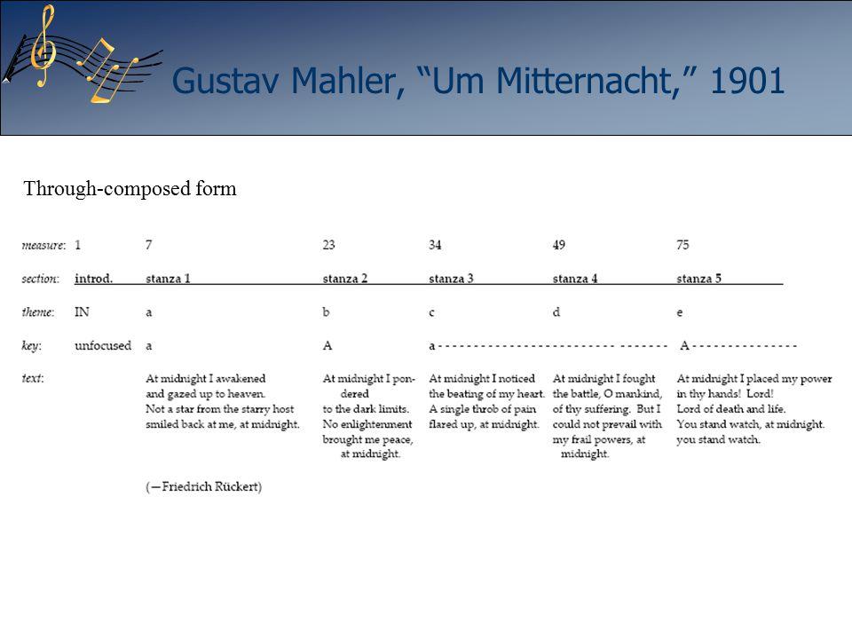 "Gustav Mahler, ""Um Mitternacht,"" 1901 Through-composed form"