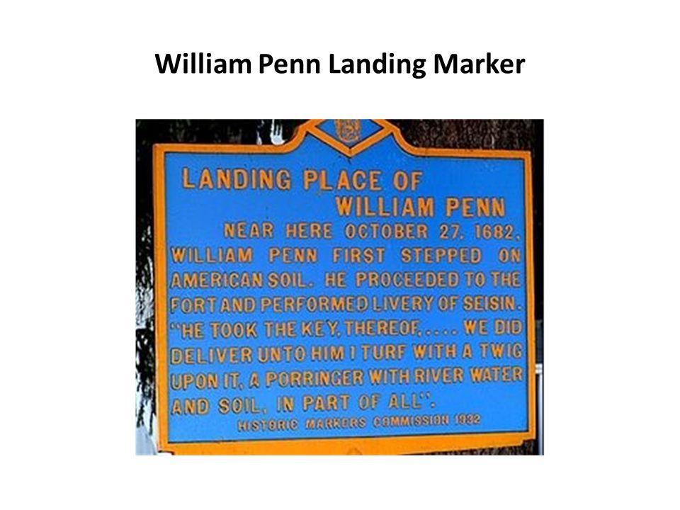 William Penn Landing Marker