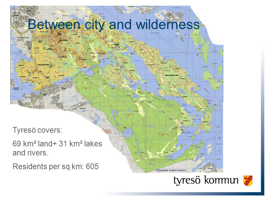 Between city and wilderness Tyresö covers: 69 km² land+ 31 km² lakes and rivers.