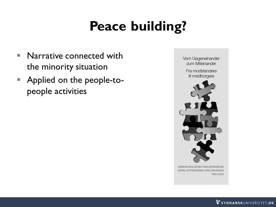 Peace building.