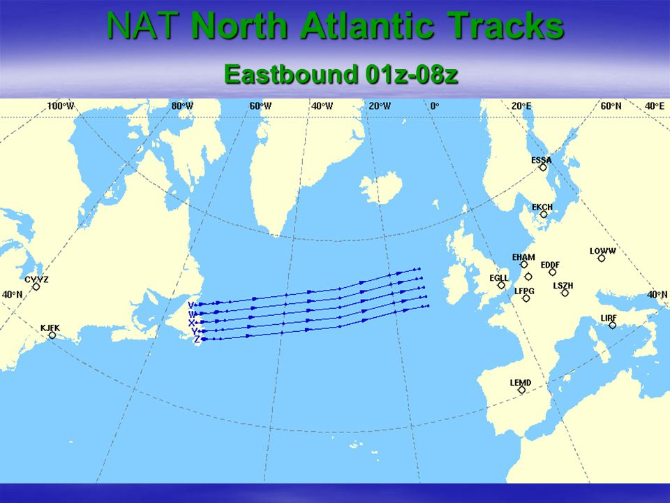 NAT North Atlantic Tracks Eastbound 01z-08z
