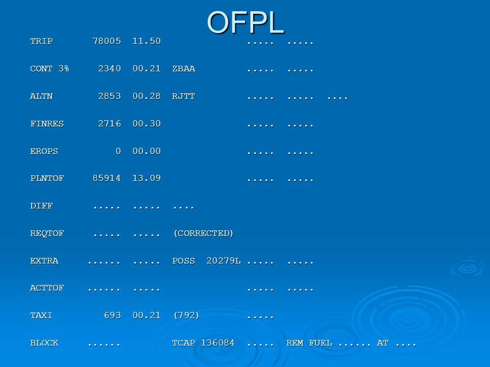 OFPL TRIP 78005 11.50.......... CONT 3% 2340 00.21 ZBAA..........