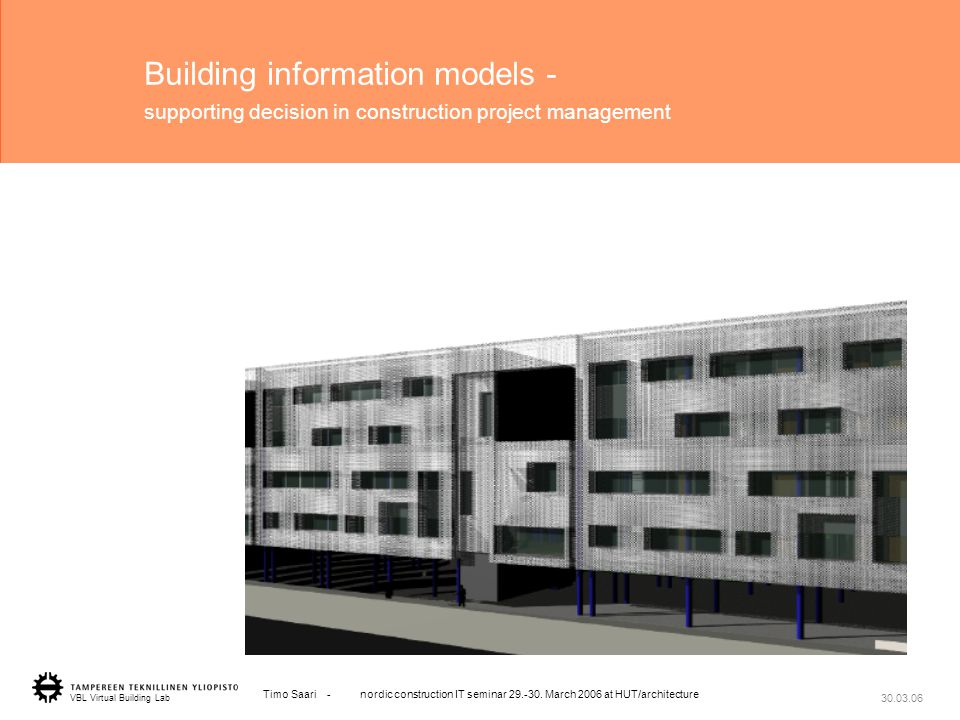 1 VBL Virtual Building Lab Timo Saari - nordic construction IT seminar 29.-30.