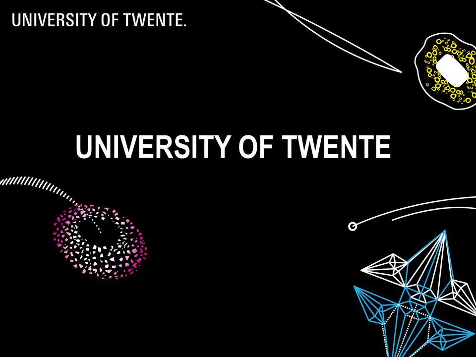 30/03/201524 UNIVERSITY OF TWENTE