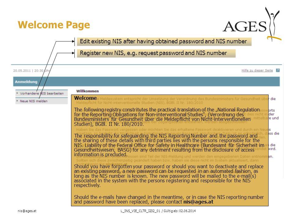 nis@ages.atL_INS_VIE_CLTR_I232_01 / Gültig ab: 02.06.2014 NIS - Premature termination Note: Premature termination is possible for all NIS published in the registry.