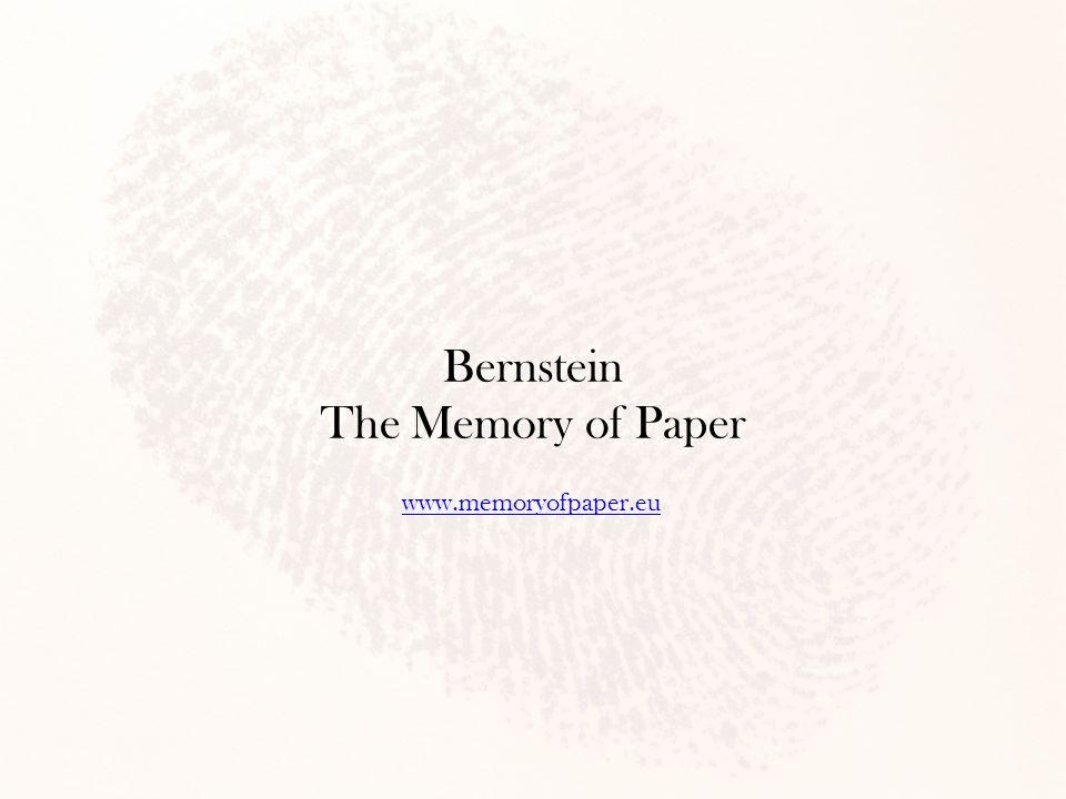 Bernstein The Memory of Paper www.memoryofpaper.eu