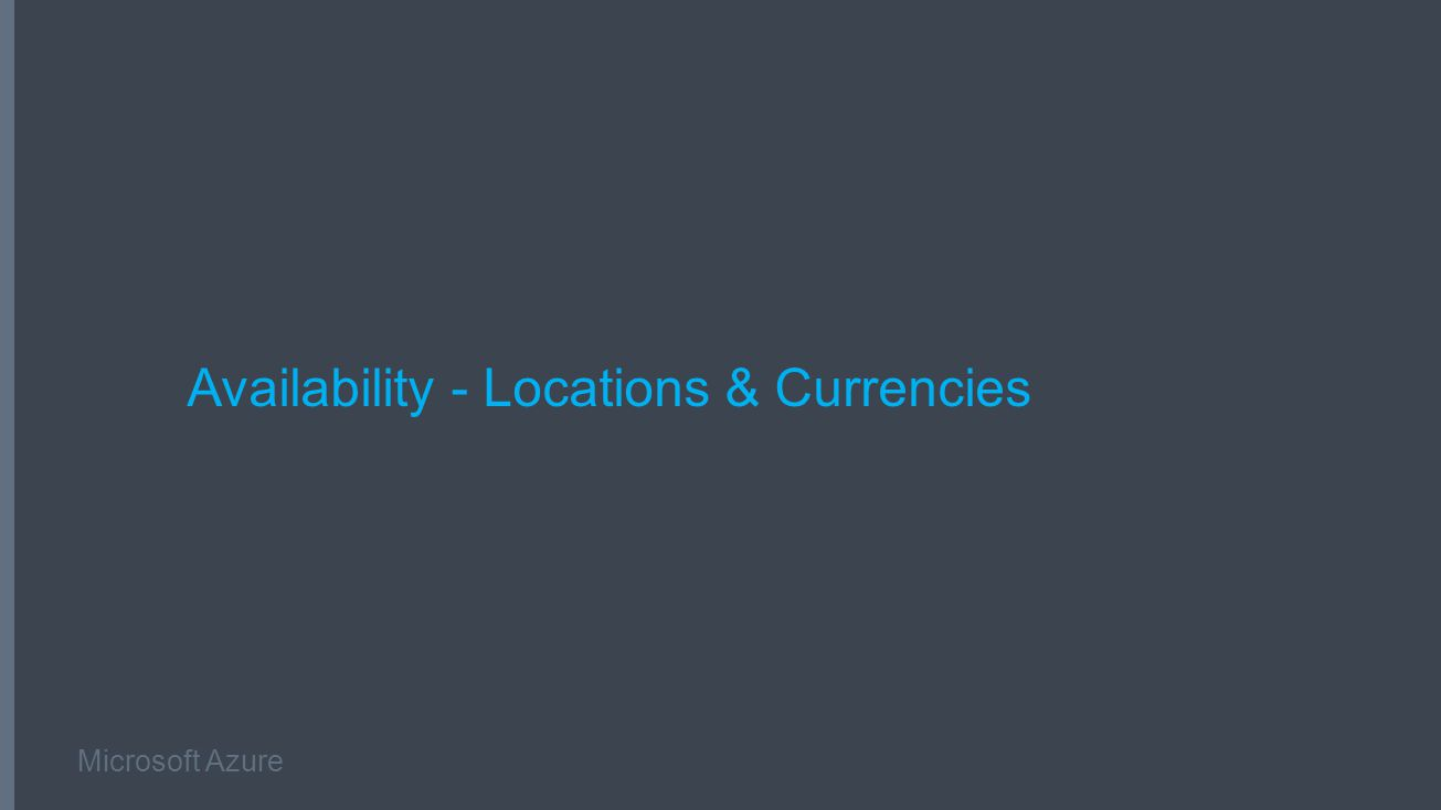 Microsoft Azure Availability - Locations & Currencies