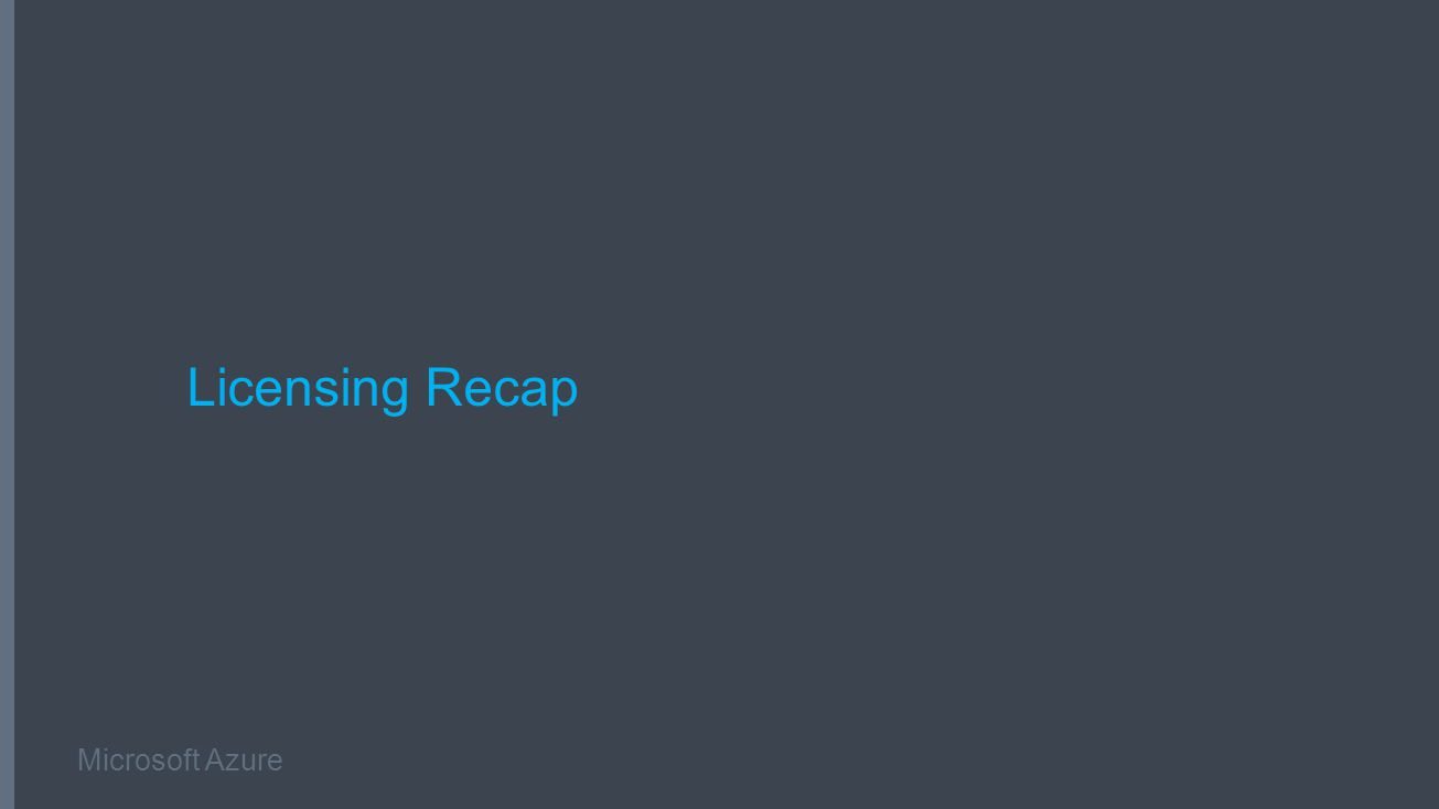 Microsoft Azure Licensing Recap