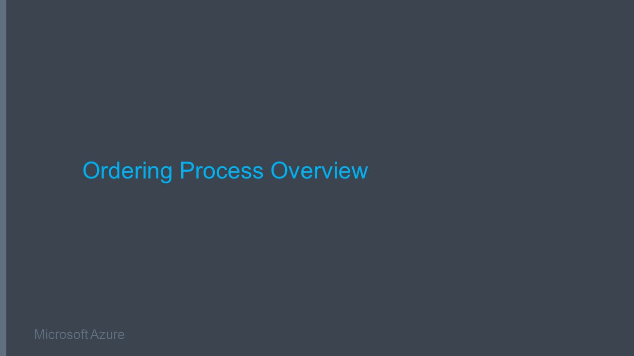 Microsoft Azure Ordering Process Overview
