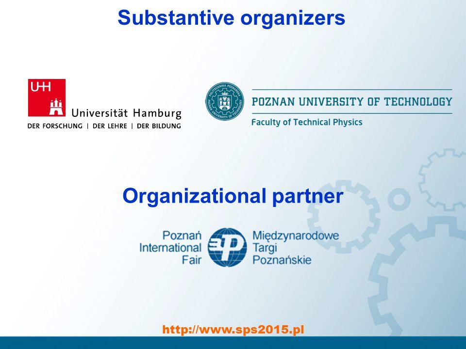 http://www.sps2015.pl Substantive organizers Organizational partner