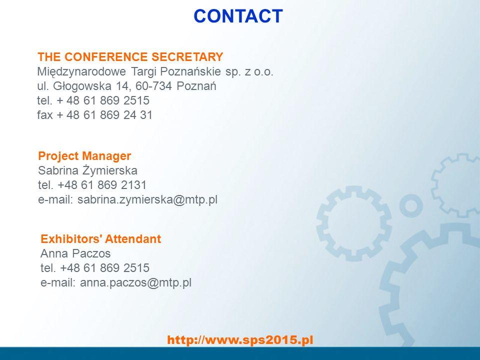 http://www.sps2015.pl CONTACT THE CONFERENCE SECRETARY Międzynarodowe Targi Poznańskie sp.