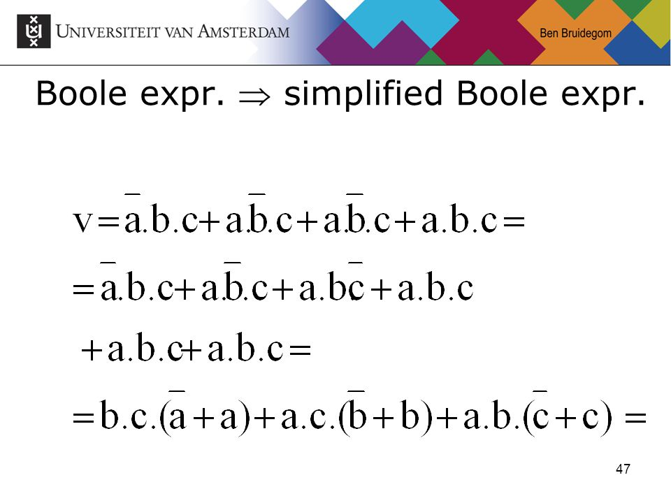 47 Boole expr.  simplified Boole expr.