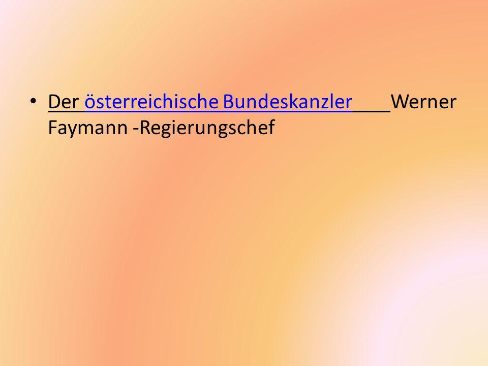 Der österreichische Bundeskanzler Werner Faymann -Regierungschefösterreichische Bundeskanzler