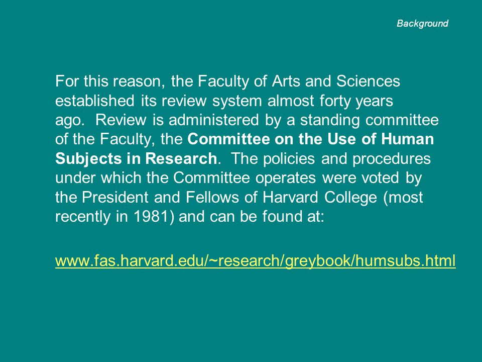 For this reason, the Faculty of Arts and Sciences established its review system almost forty years ago.