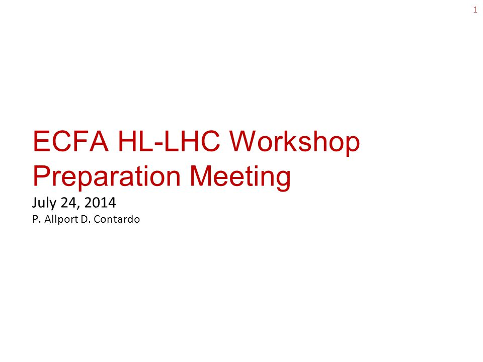 ECFA workshop registration 2 o Please encourage early registration at: https://indico.cern.ch/event/315626/ and booking of accommodation in Aix  Only about 30 registrations so far  We will post new announcement early Sept.