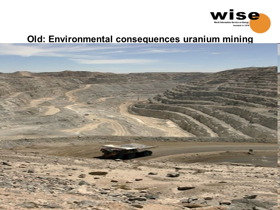 Old: Environmental consequences uranium mining