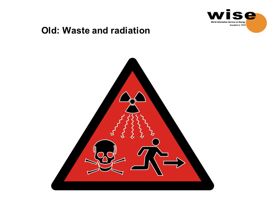 Old: Waste and radiation