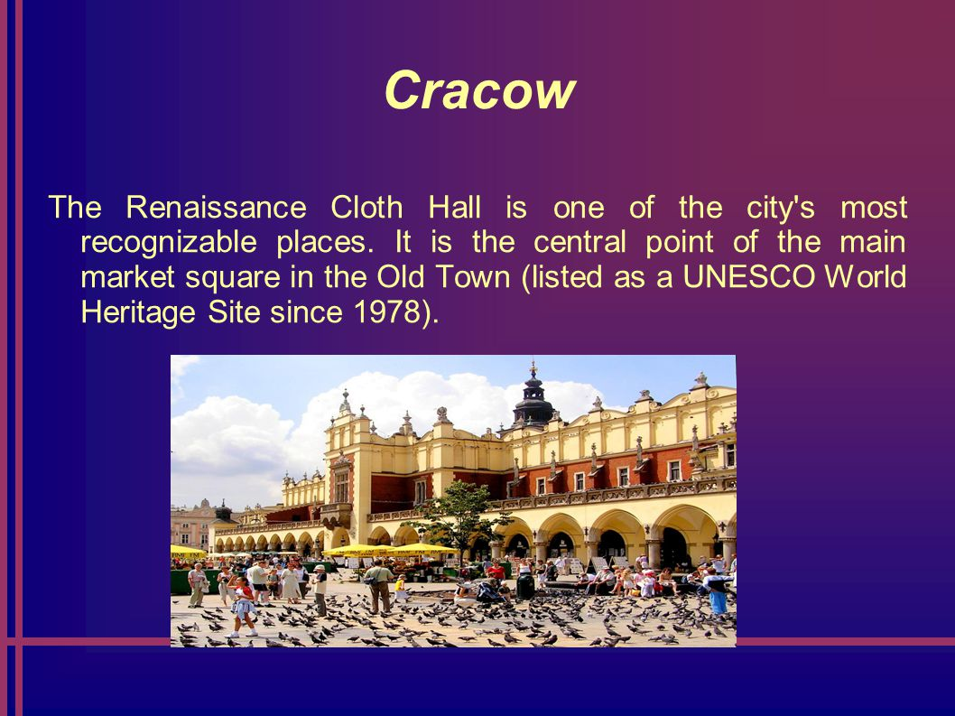 Cracow The Renaissance Cloth Hall is one of the city s most recognizable places.