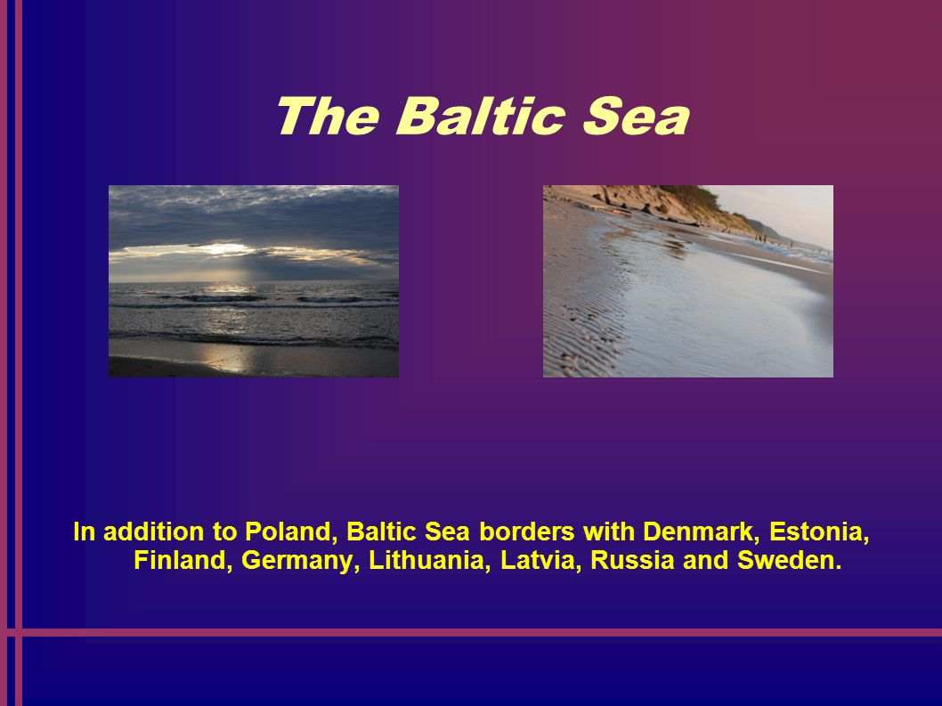 The Baltic Sea The biggest depth is 459 m. It's salinity is very small