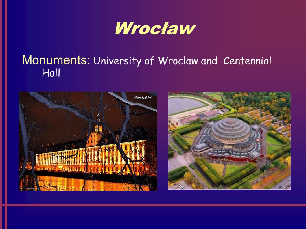 Wrocław Monuments: University of Wroclaw and Centennial Hall
