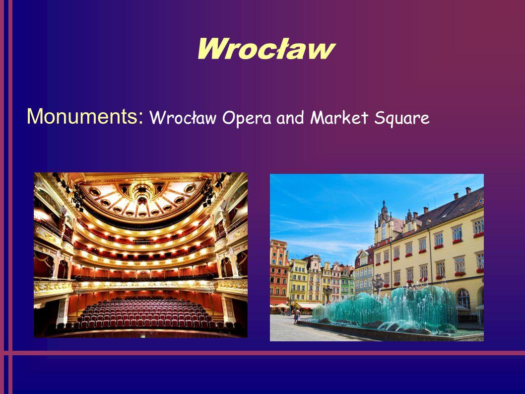 Wrocław Monuments: Wrocław Opera and Market Square