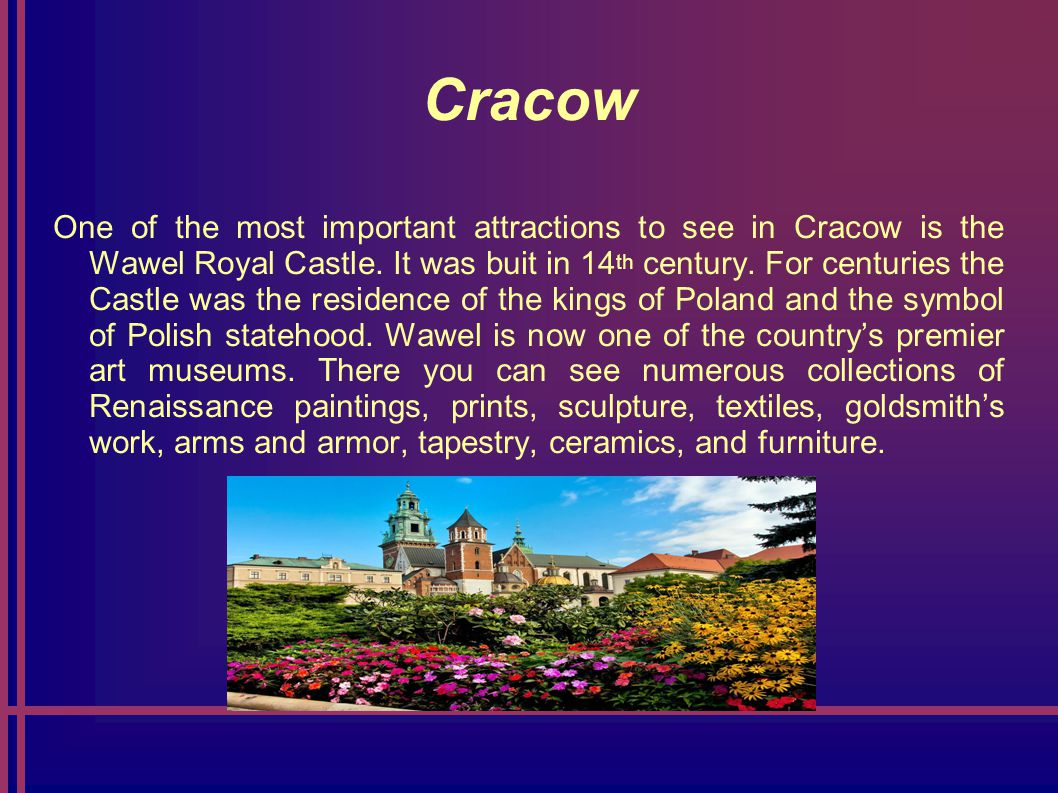 Cracow The Jagiellonian University is one of the oldest universities in the world, founded in 1364.