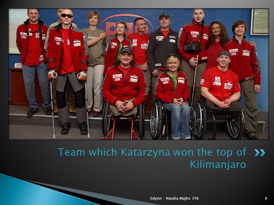8 Team which Katarzyna won the top of Kilimanjaro