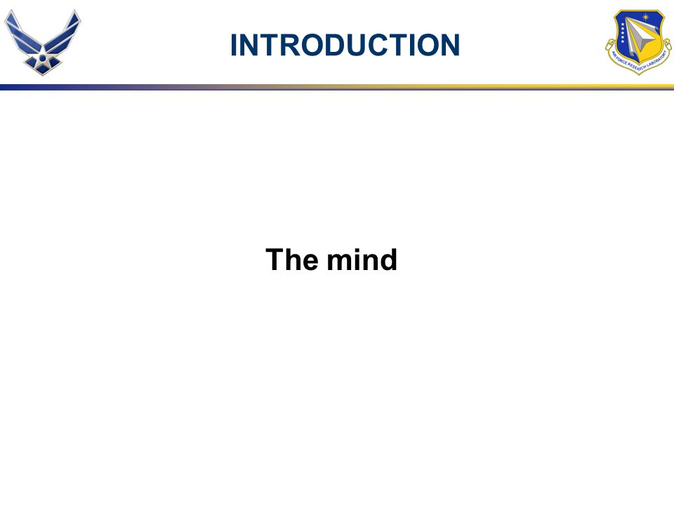 INTRODUCTION The mind