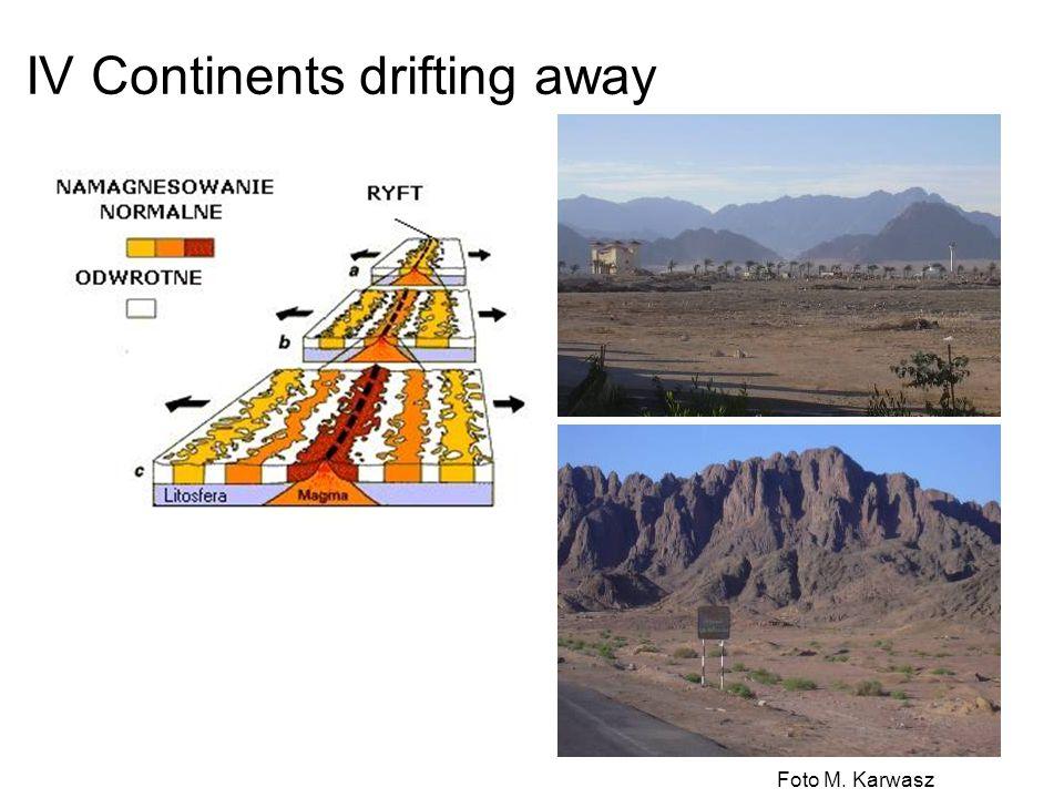 IV Continents drifting away Foto M. Karwasz
