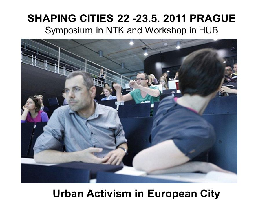 SHAPING CITIES 22 -23.5.