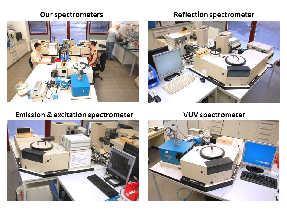VUV spectrometer Reflection spectrometer Emission & excitation spectrometer Our spectrometers