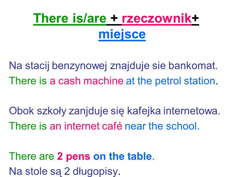 1.Na biurku znajdują się ksiazki i zeszyty.2.W moim mieście jest bank, kosciół i stacja kolejowa.