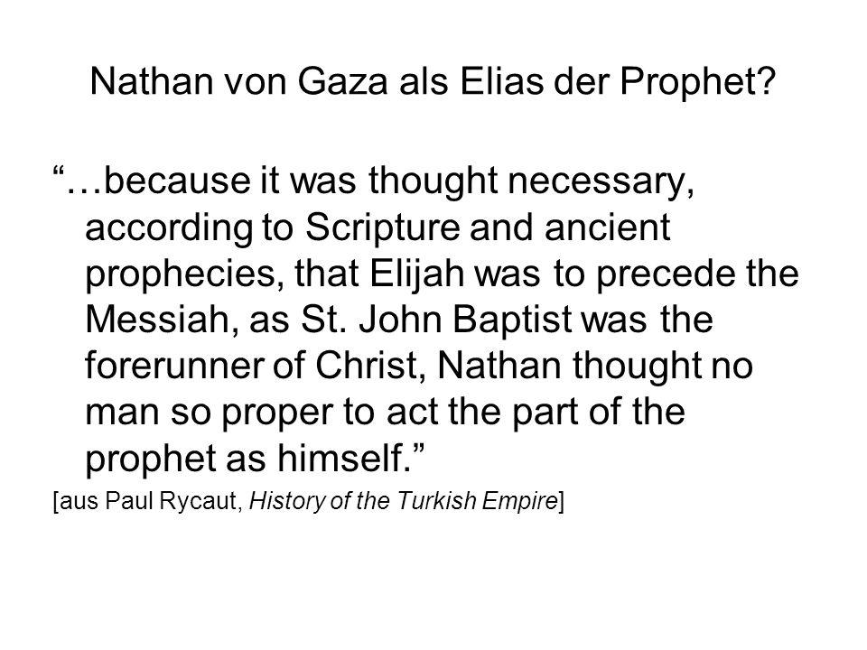 Nathan von Gaza als Elias der Prophet.