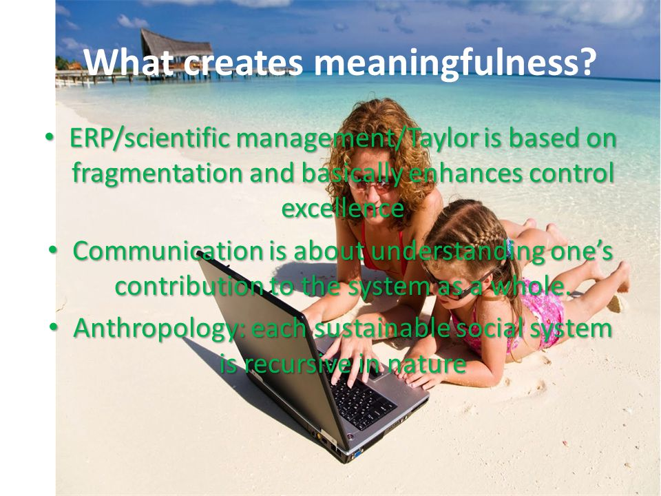 What creates meaningfulness.