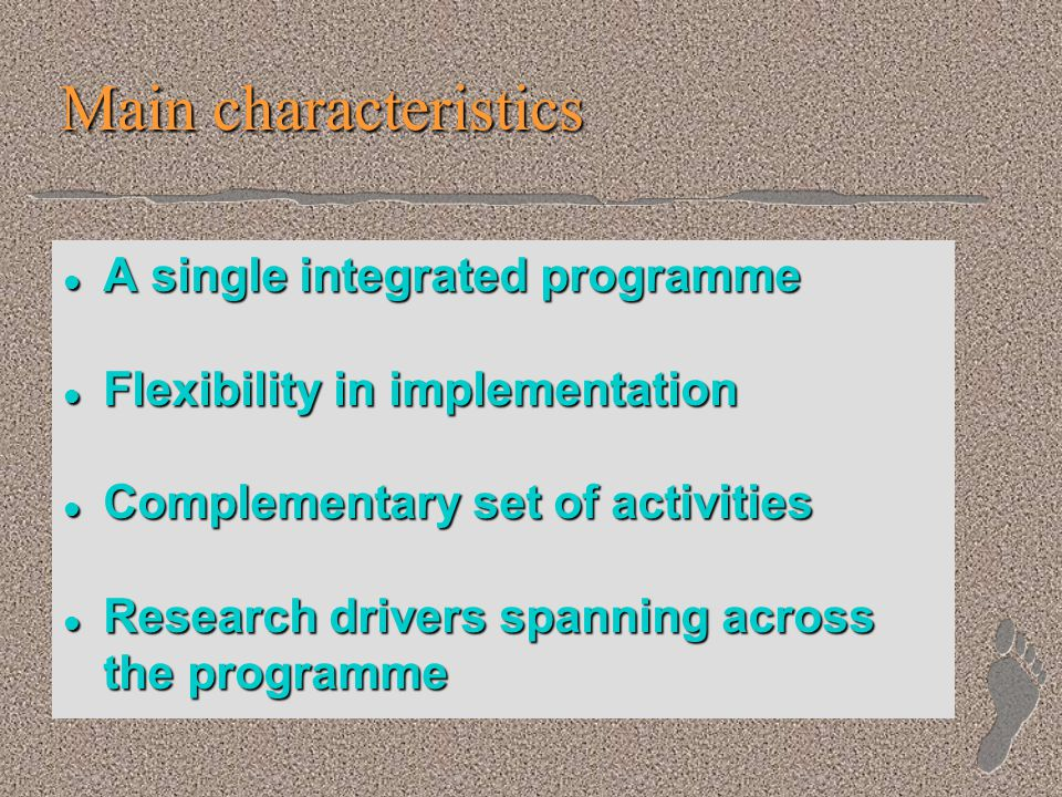 Scope:Information / Communications + Content Cross-programme Themes Structure:Technologies + Applications Modalities:R&D + support measures One Workprogramme One Advisory Group One Programme Committee A Single Integrated Programme