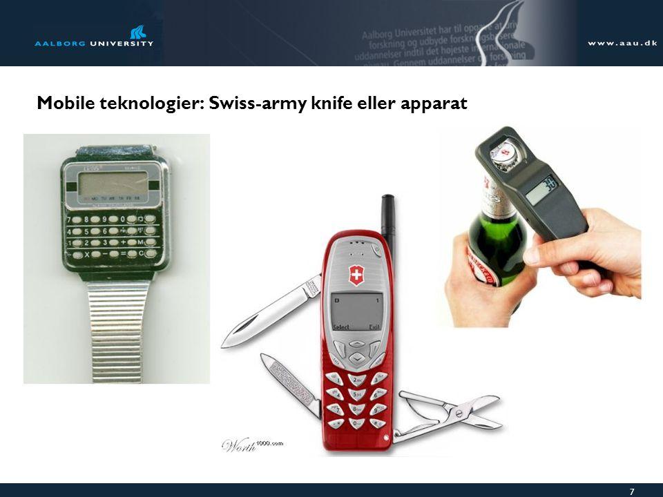 7 Mobile teknologier: Swiss-army knife eller apparat