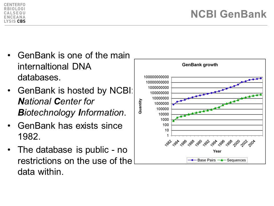 NCBI GenBank GenBank is one of the main internaltional DNA databases.