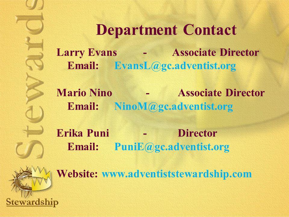 Department Contact Larry Evans-Associate Director Email:EvansL@gc.adventist.org Mario Nino - Associate Director Email:NinoM@gc.adventist.org Erika Pun