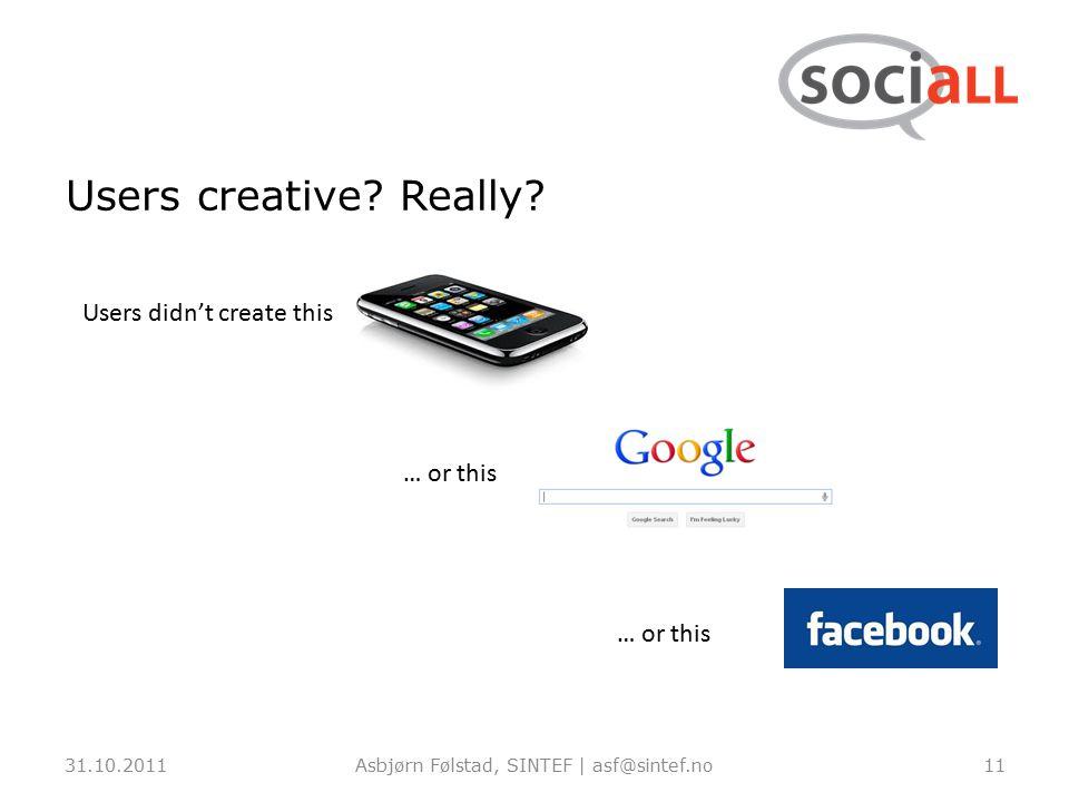 Users creative. Really.