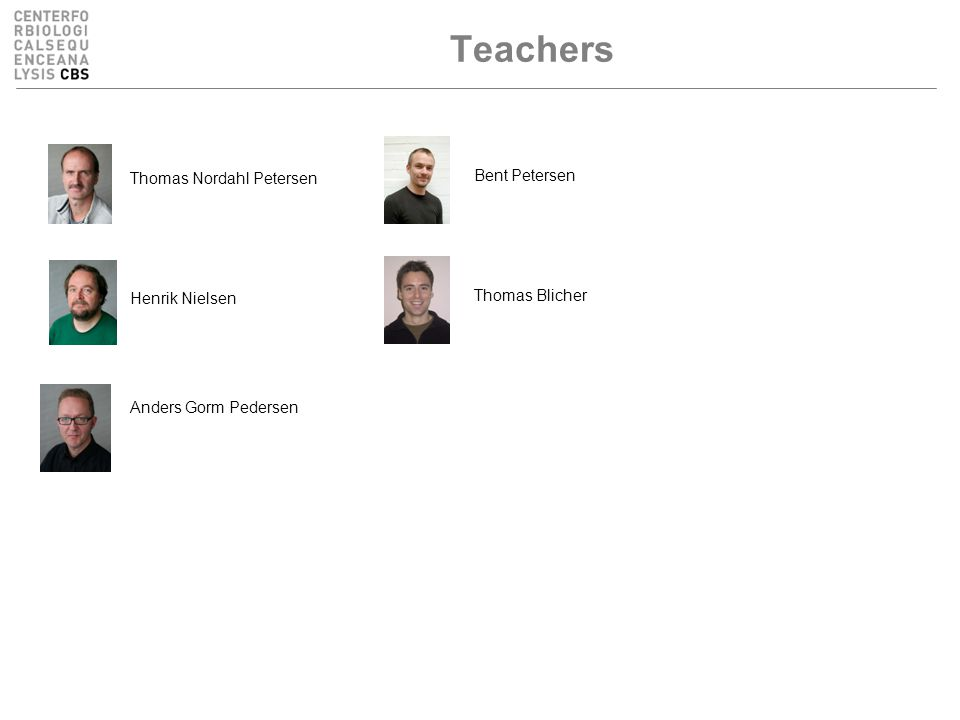 Teachers Thomas Nordahl Petersen Henrik Nielsen Anders Gorm Pedersen Bent Petersen Thomas Blicher