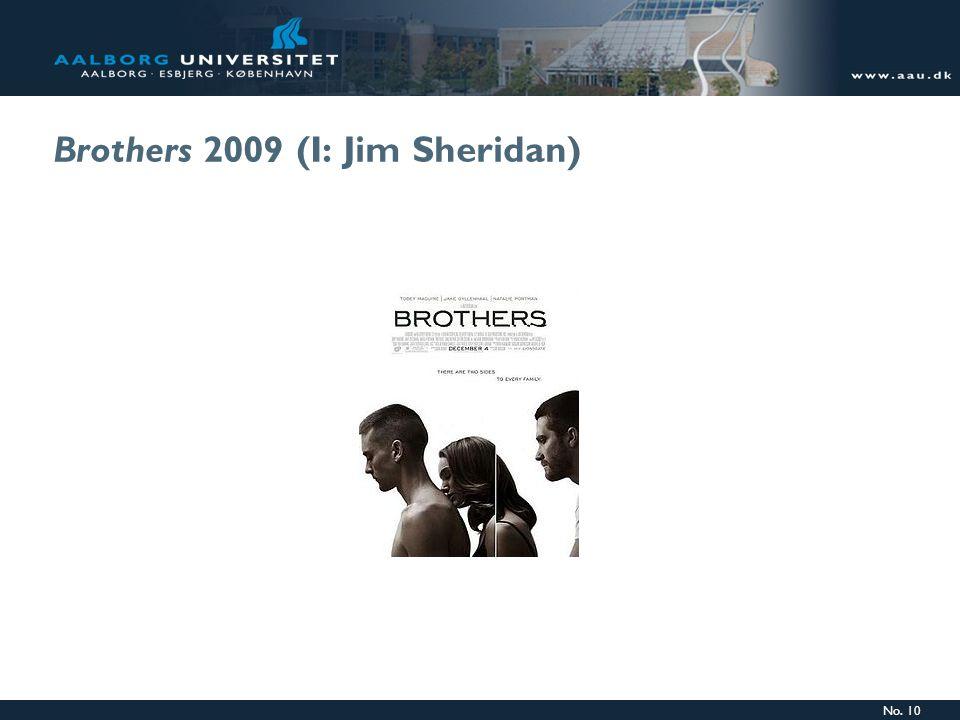 No. 10 Brothers 2009 (I: Jim Sheridan)
