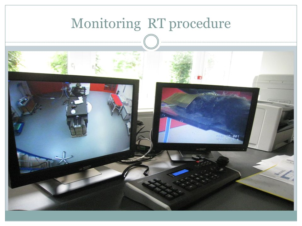 Monitoring RT procedure
