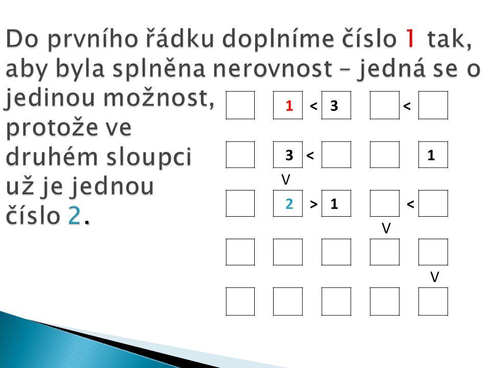 1 <3 < 3< 1 V 2 >1 < V V