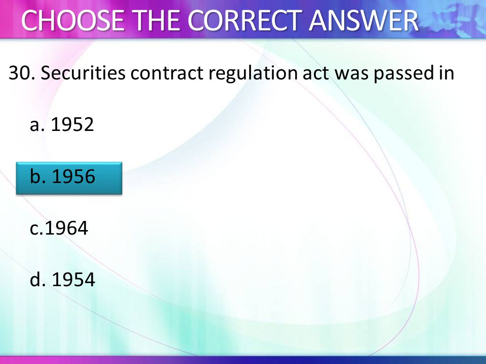 30.Securities contract regulation act was passed in a.