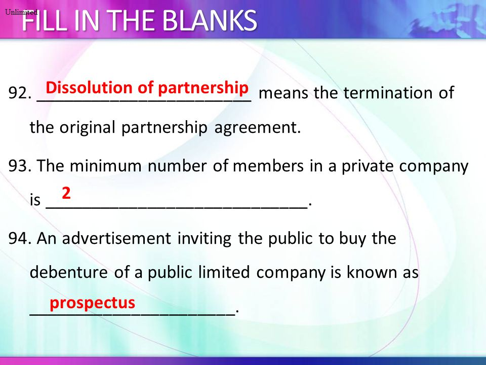 92._______________________ means the termination of the original partnership agreement.
