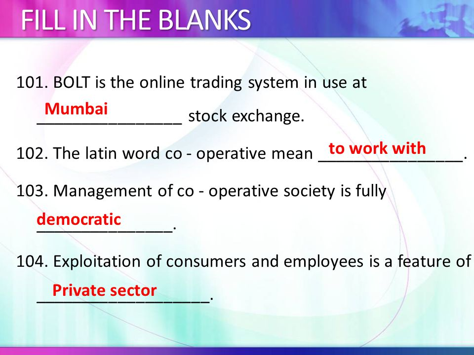 101.BOLT is the online trading system in use at ________________ stock exchange.