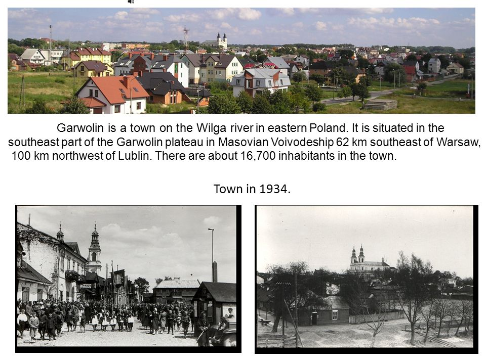 Town in 1934. Garwolin is a town on the Wilga river in eastern Poland.