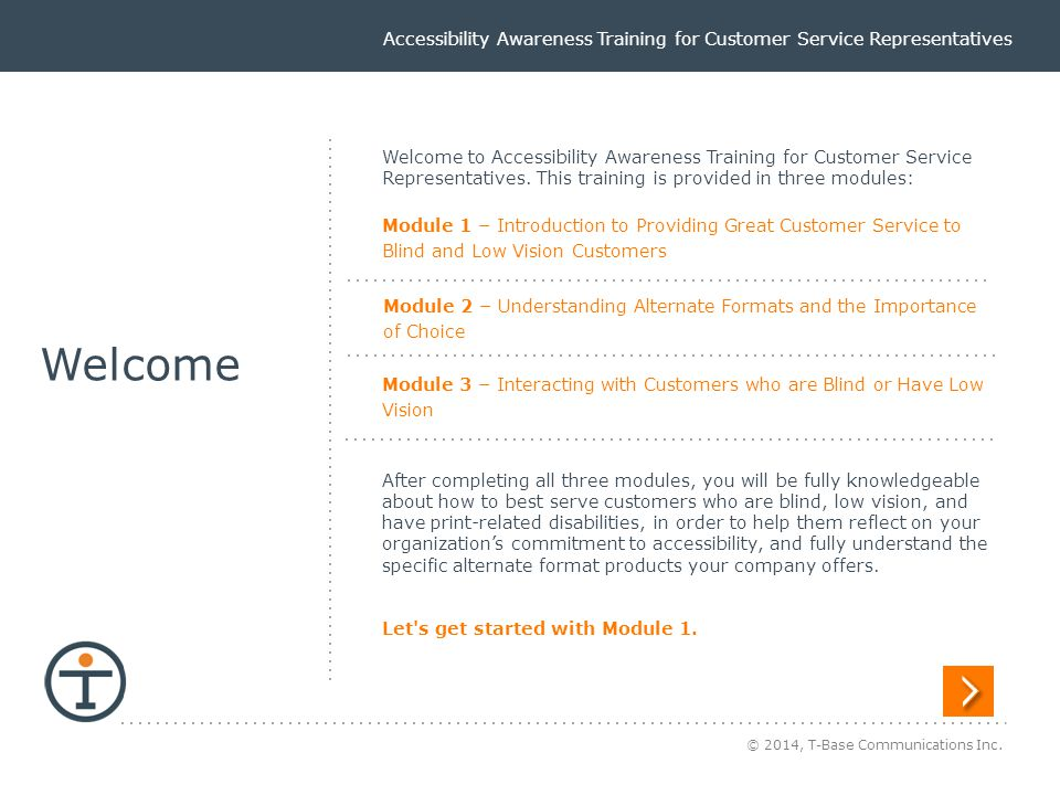 Accessibility Awareness Training for Customer Service Representatives Interacting with Customers 4.